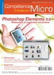 Photoshop Elements 5.0, retouchez et organisez vos photos