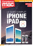 Comp�tence Mac 39 � Le guide complet iPhone iPad avec iOS 8