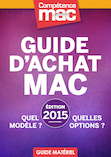 Comp�tence Mac � Guide d'achat Mac 2015 � Quel mod�le ? Quelles options ? (ebook)